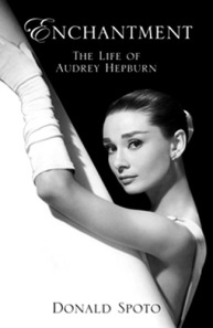 Enchantment: The Life of Audrey Hepburn by Donald Spoto