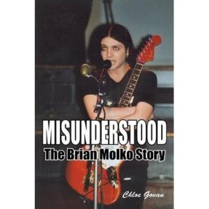 Misunderstood - The Brian Molko Story by Chloe Govan